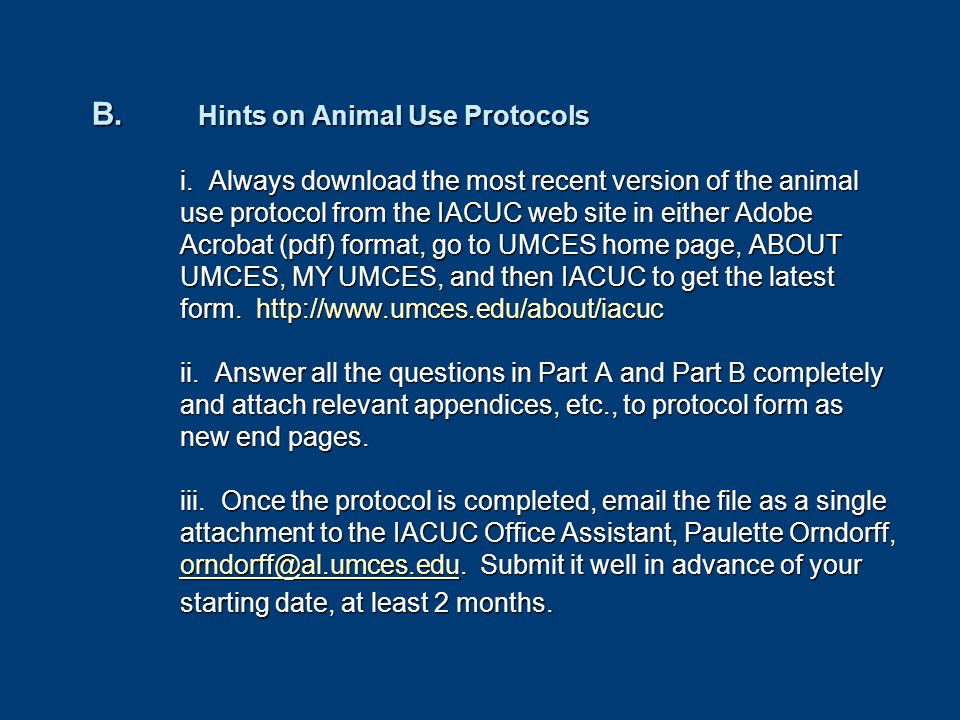 B. Hints on Animal Use Protocols i.