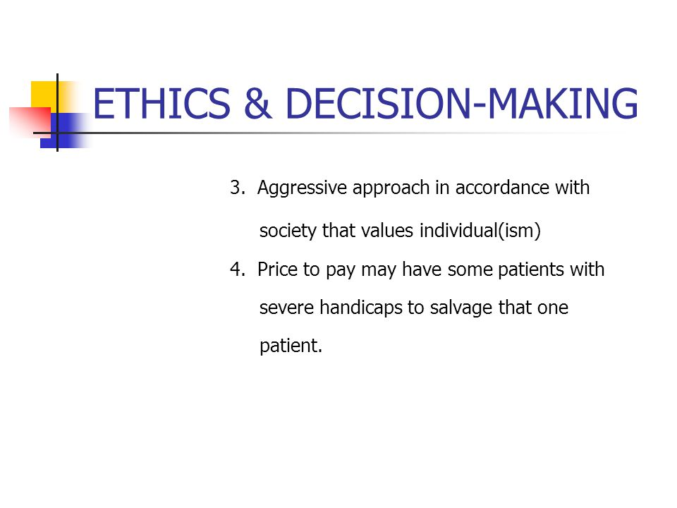 ETHICS & DECISION-MAKING 3.