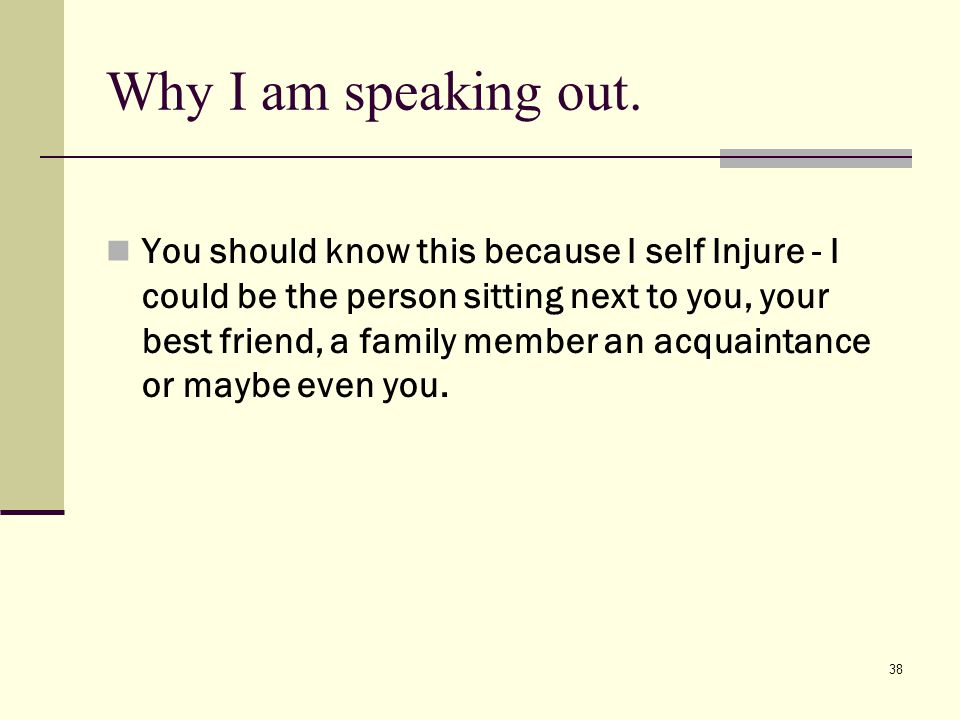 38 Why I am speaking out.
