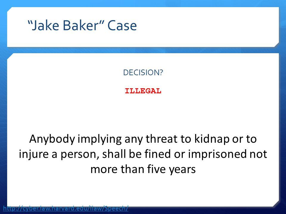 Jake Baker Case DECISION.