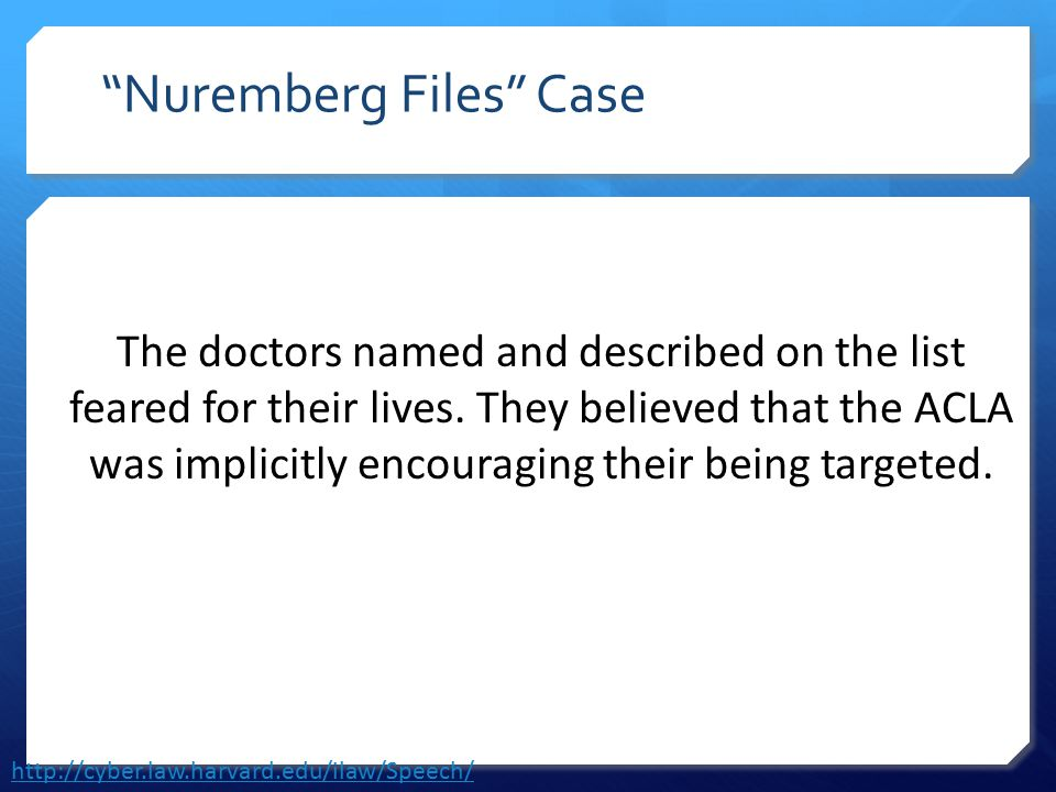 """The doctors named and described on the list feared for their lives. They believed that the ACLA was implicitly encouraging their being targeted. """"Nure"""