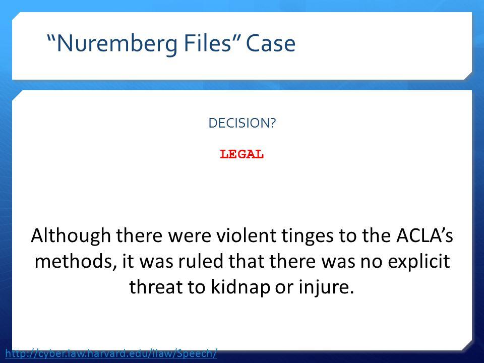 Nuremberg Files Case DECISION.