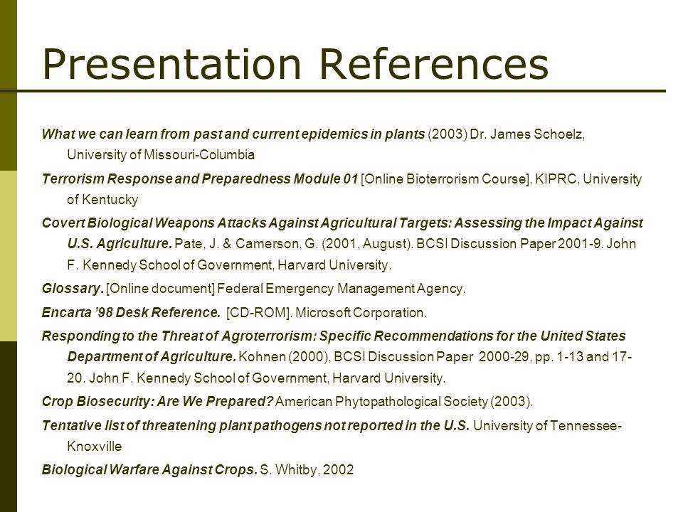 Presentation References What we can learn from past and current epidemics in plants (2003) Dr.