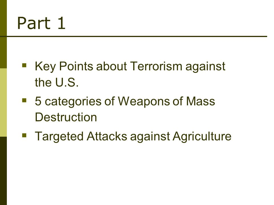 Part 1  Key Points about Terrorism against the U.S.