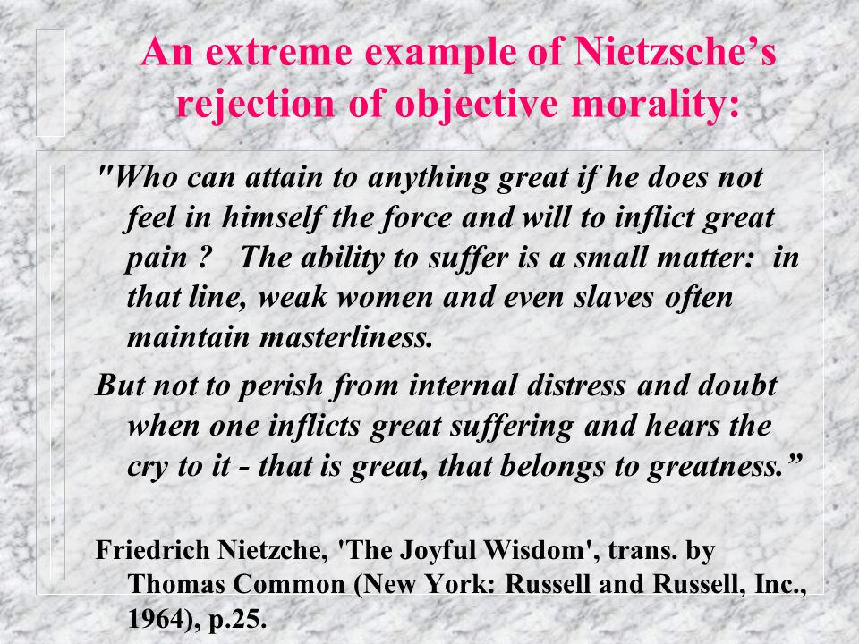 Nietzsche's existentialism in blue  Science alone provides the given  This has made our normal understanding of truth unintelligible  There is no objective purpose to life - no good and evil.