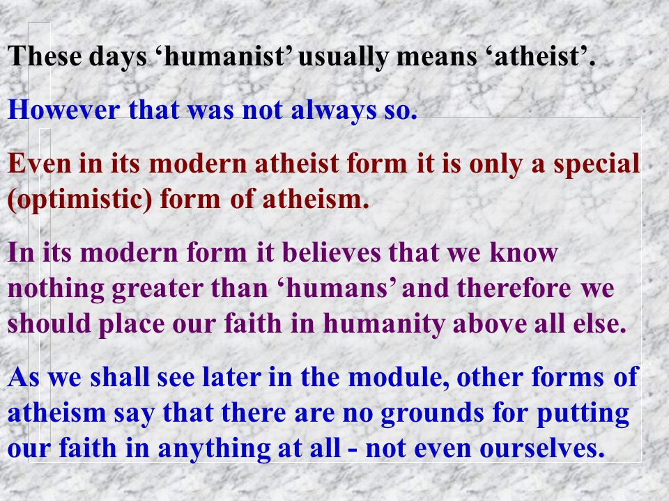Humanism HUMANISM: Man is the measure of all things Said Protagoras the ancient Greek Philosopher.