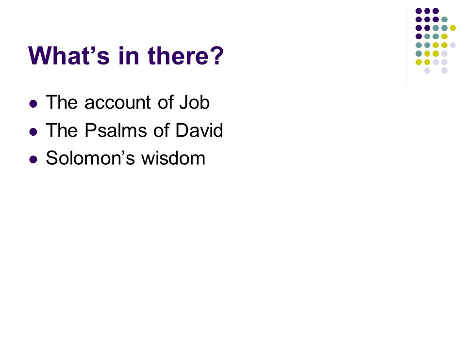 What's in there? The account of Job The Psalms of David Solomon's wisdom