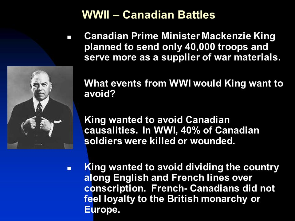 WWII – Canadian Battles German Advance 1940 Germany's modern army crushed Poland.