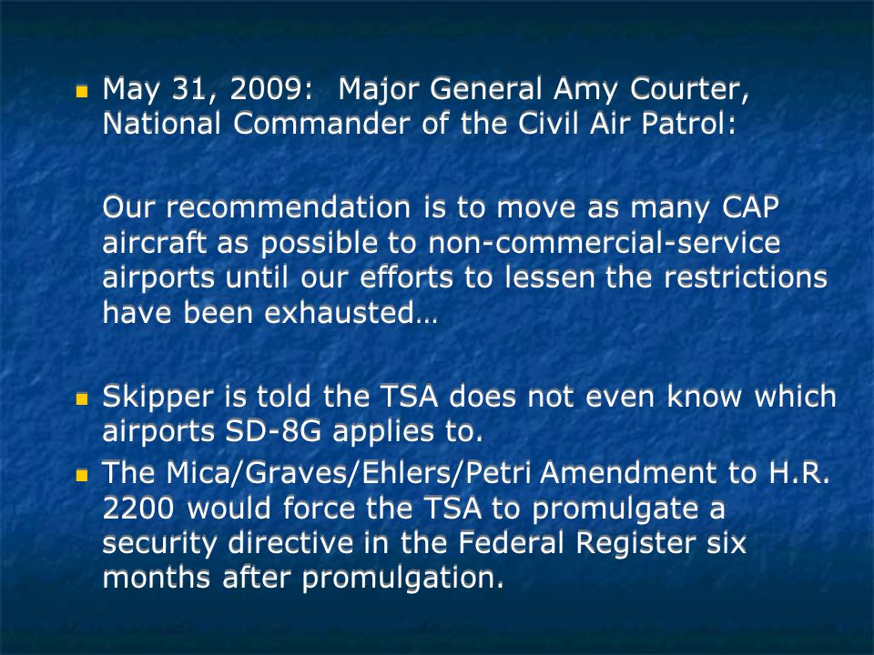 "VII. THE TSA'S USE OF SECURITY DIRECTIVES TO BYPASS THE NOTICE AND PUBLIC COMMENT REQUIREMENTS OF THE ADMINISTRATIVE PROCEDURE ACT TSA can issue a ""se"