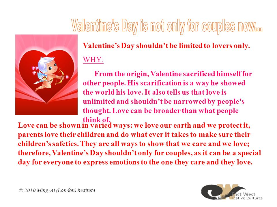 Valentine's Day shouldn't be limited to lovers only.
