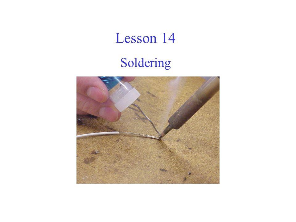Lesson 14 Soldering