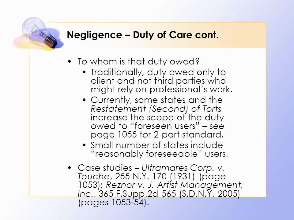 Negligence – Duty of Care cont.Case study – Bily v.