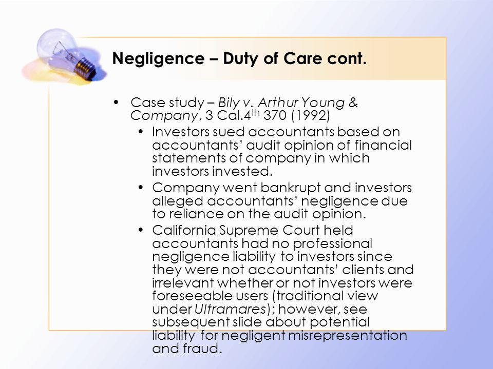 Negligence – Duty of Care cont. Case study – Bily v.