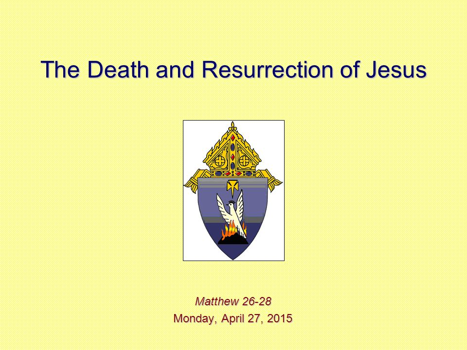 Session 6: The Death and Resurrection of Jesus 11.