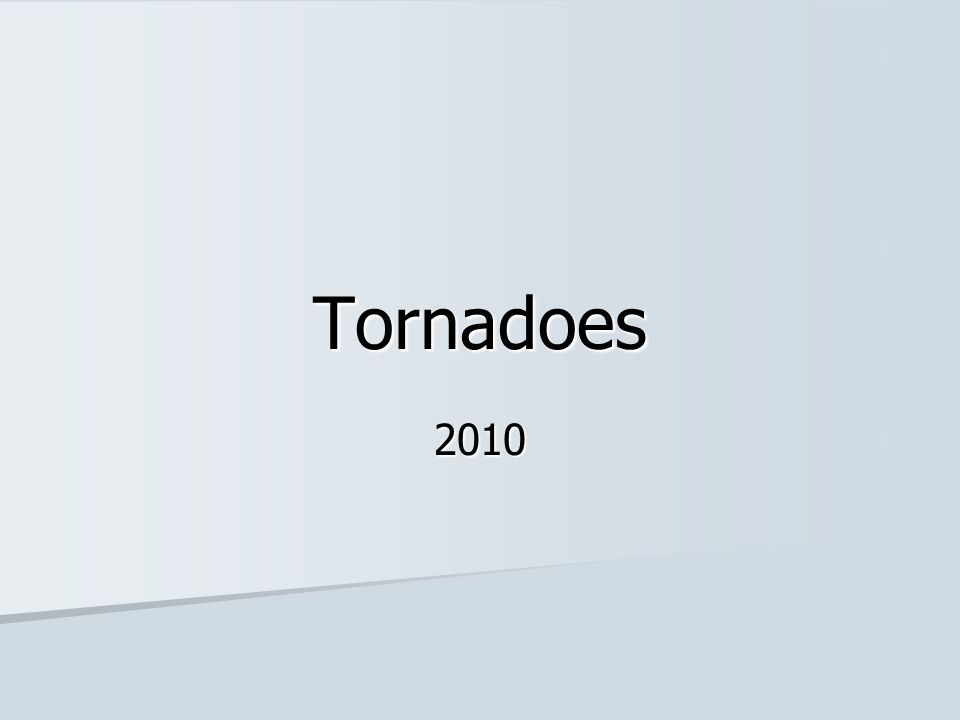 Tornadoes 2010