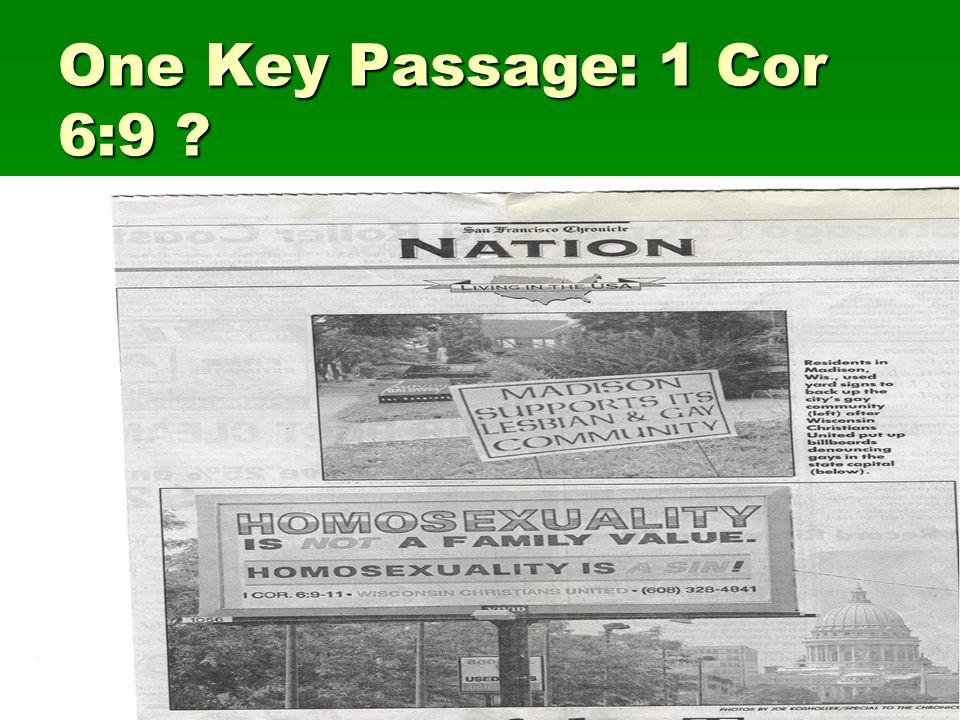 One Key Passage: 1 Cor 6:9