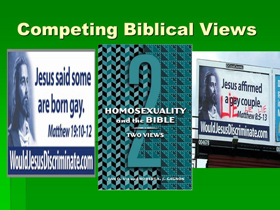 Competing Biblical Views