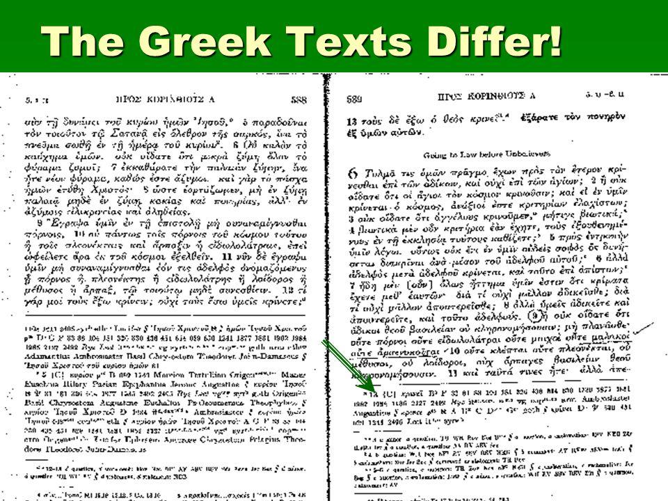 The Greek Texts Differ!