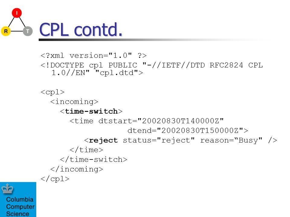 CPL contd. <time dtstart= 20020830T140000Z dtend= 20020830T150000Z >