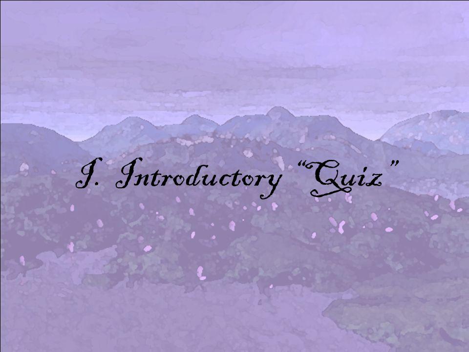 I. Introductory Quiz