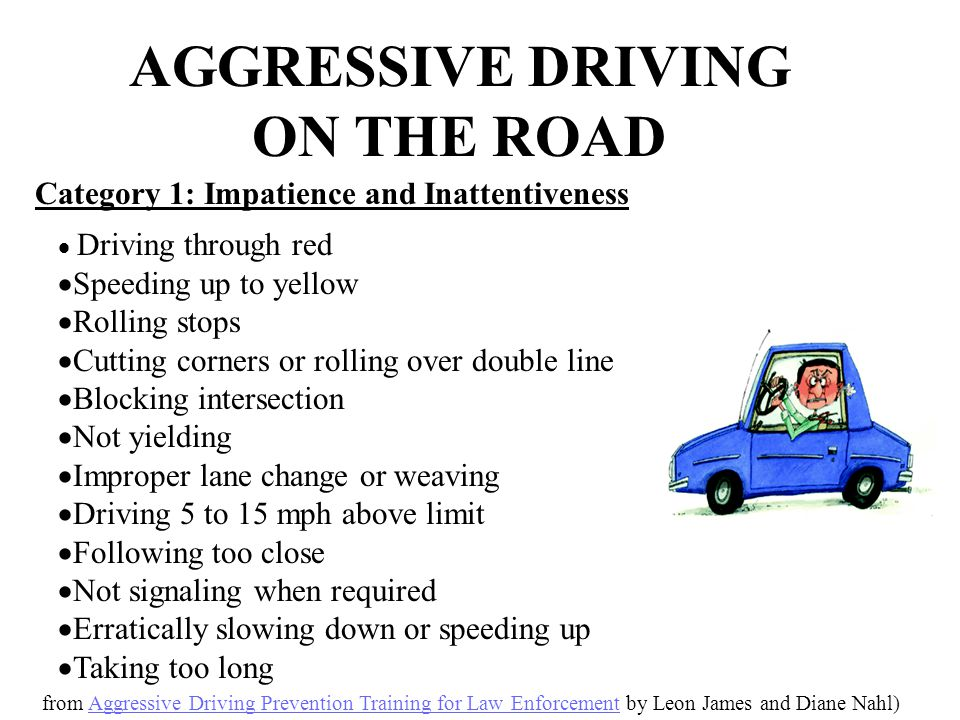  Driving through red  Speeding up to yellow  Rolling stops  Cutting corners or rolling over double line  Blocking intersection  Not yielding  I