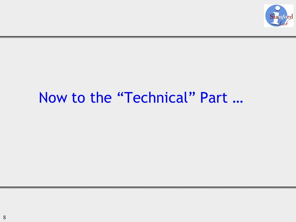"""8 Now to the """"Technical"""" Part …"""
