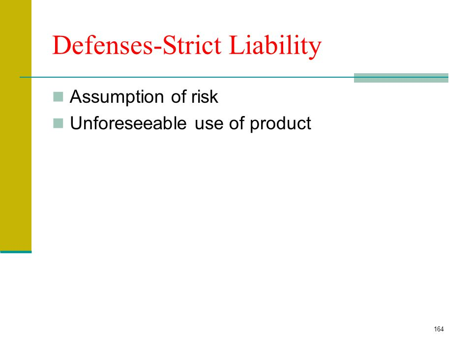 163 Defenses Negligence: Comparative Assumption of Risk Warranty Disclaimer