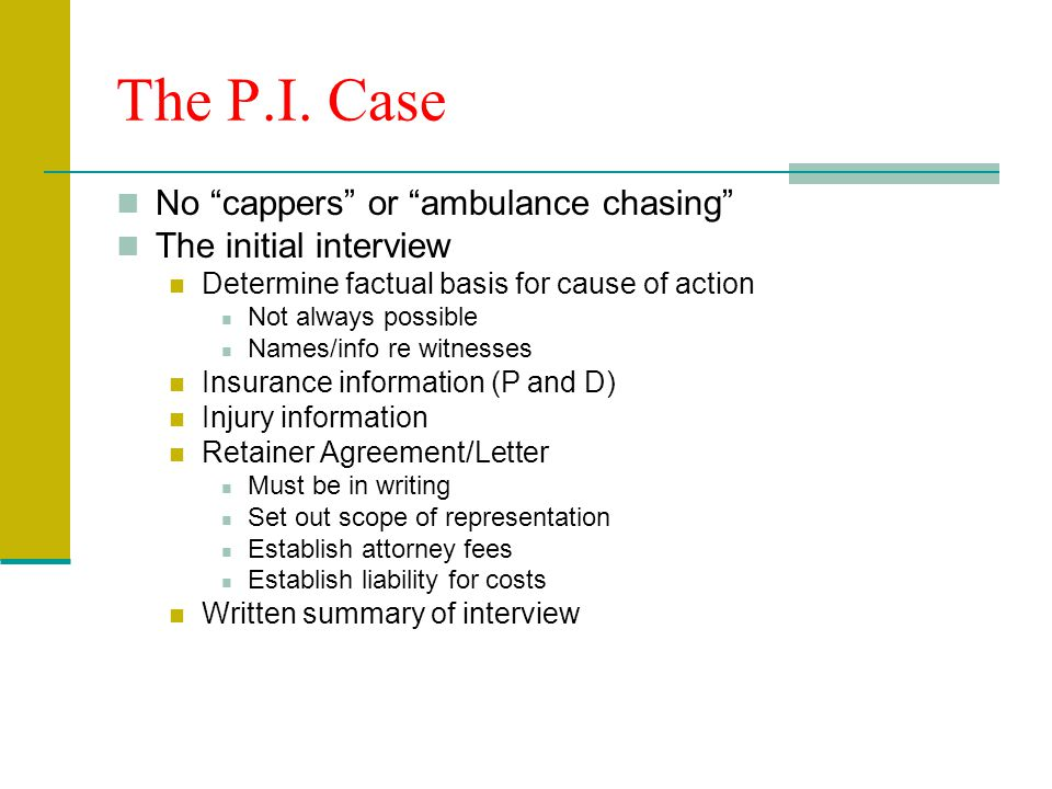 Handling the P.I. Case Attorney's Role
