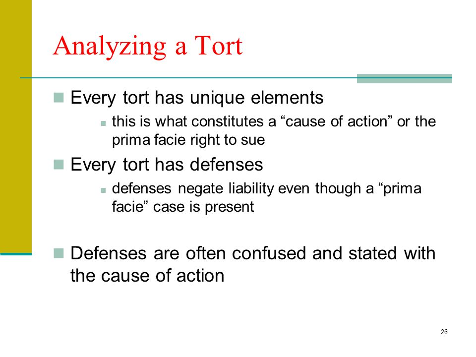 25 Types of Intentional Torts Torts against Persons Battery, Assault, False imprisonment, intentional inflict of mental distress Defamation (slander a