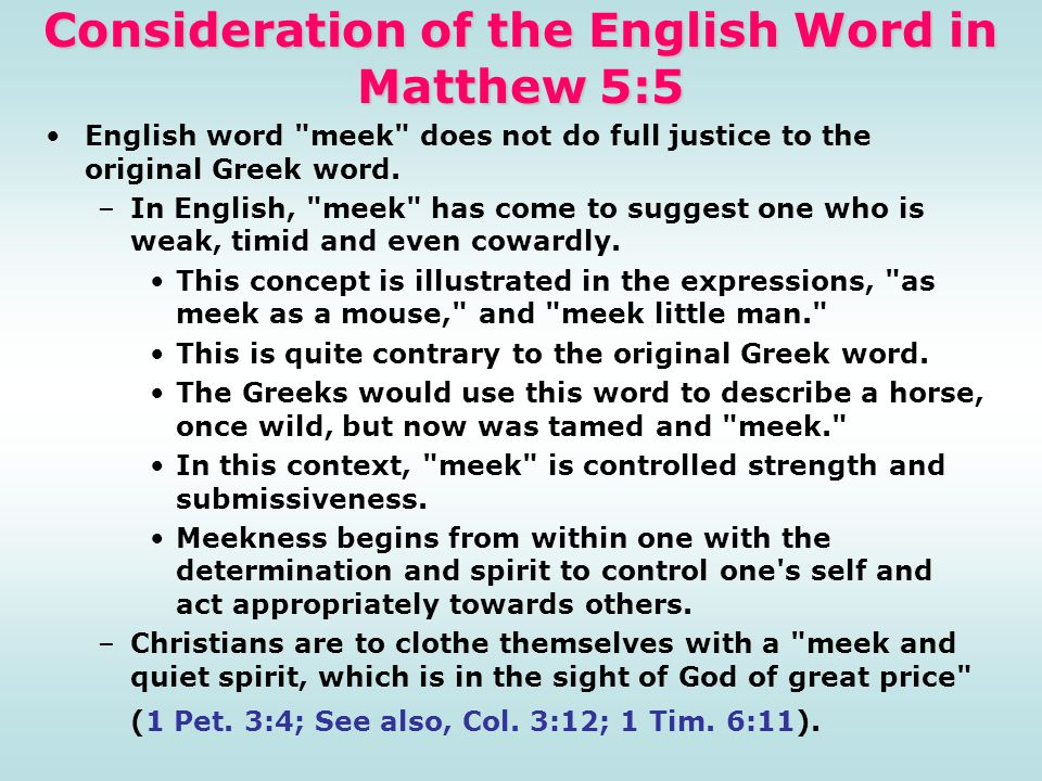 Consideration of the English Word in Matthew 5:5 English word