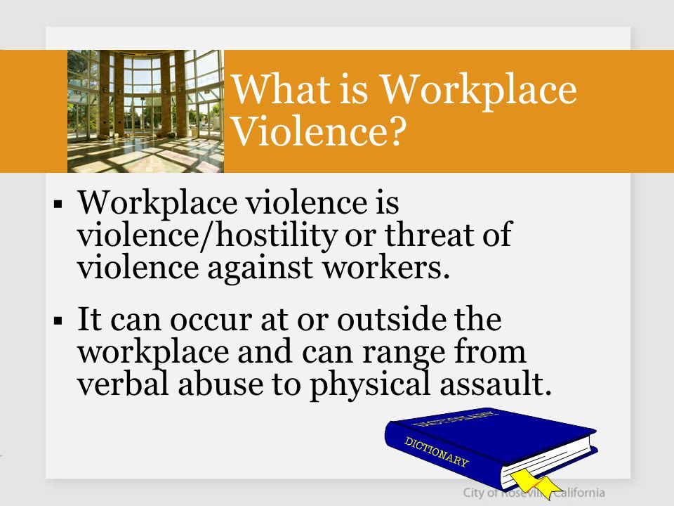 Who Commits Workplace Violence?  Strangers  Customers  Co-workers  Domestic Partners