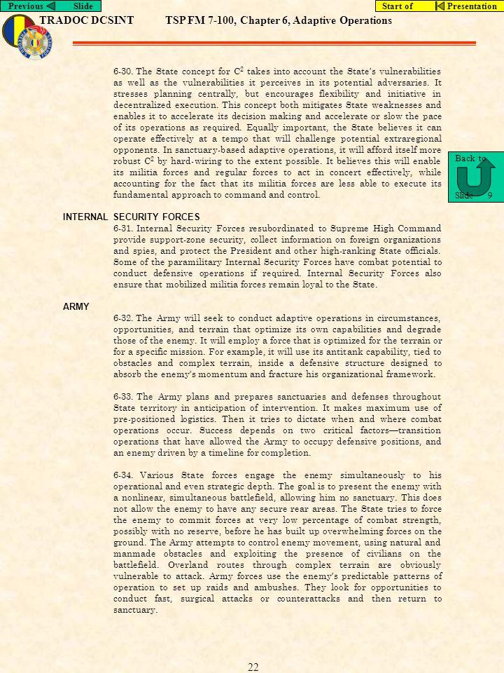 TRADOC DCSINTTSP FM 7-100, Chapter 6, Adaptive Operations Previous SlideStart of Presentation 22 6-30.