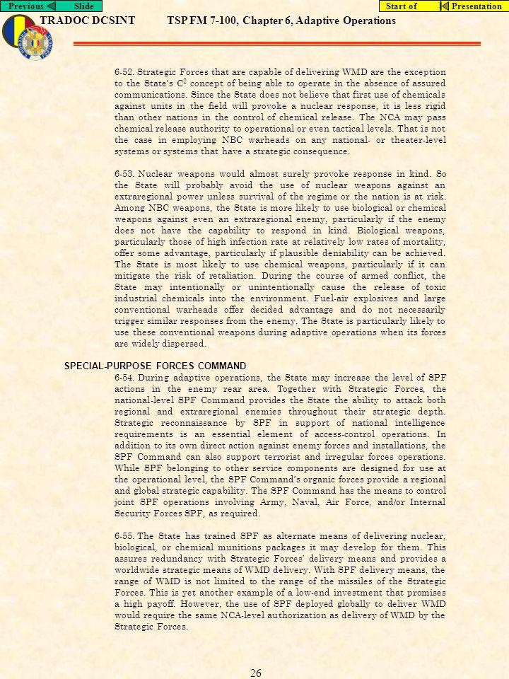 TRADOC DCSINTTSP FM 7-100, Chapter 6, Adaptive Operations Previous SlideStart of Presentation 26 6-52.