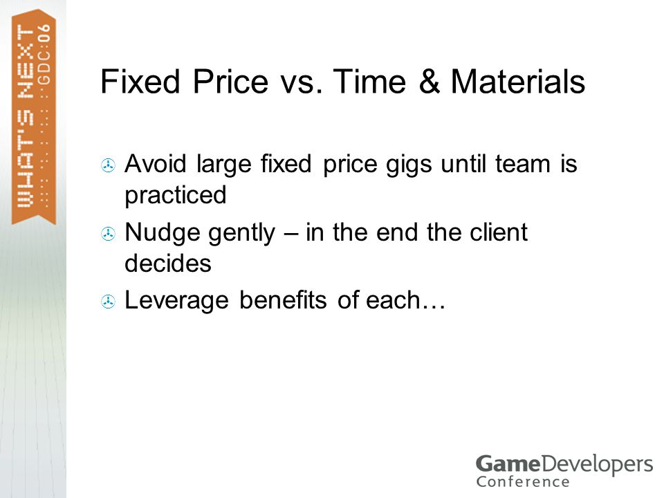 Fixed Price vs.