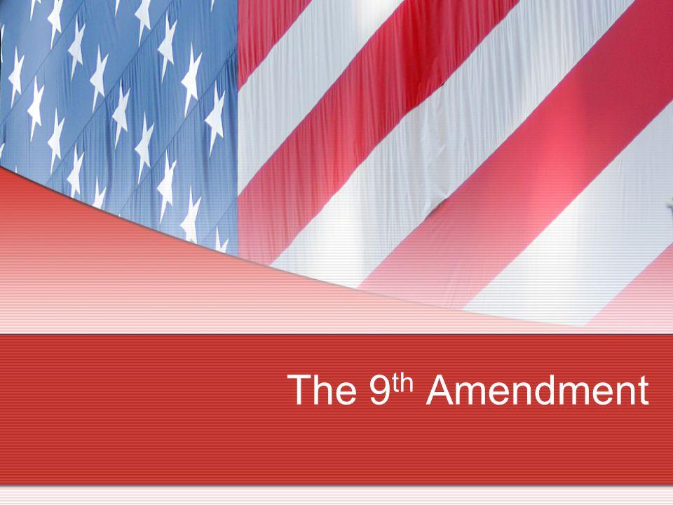 The 9 th Amendment