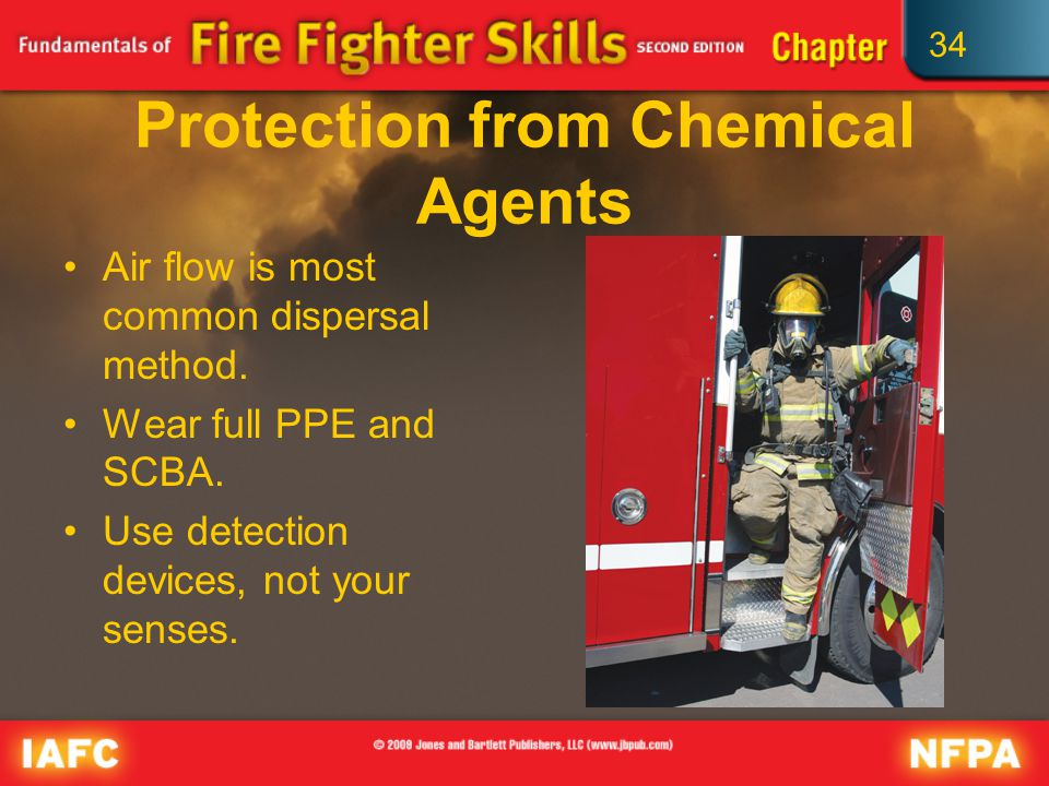 34 Protection from Chemical Agents Air flow is most common dispersal method.