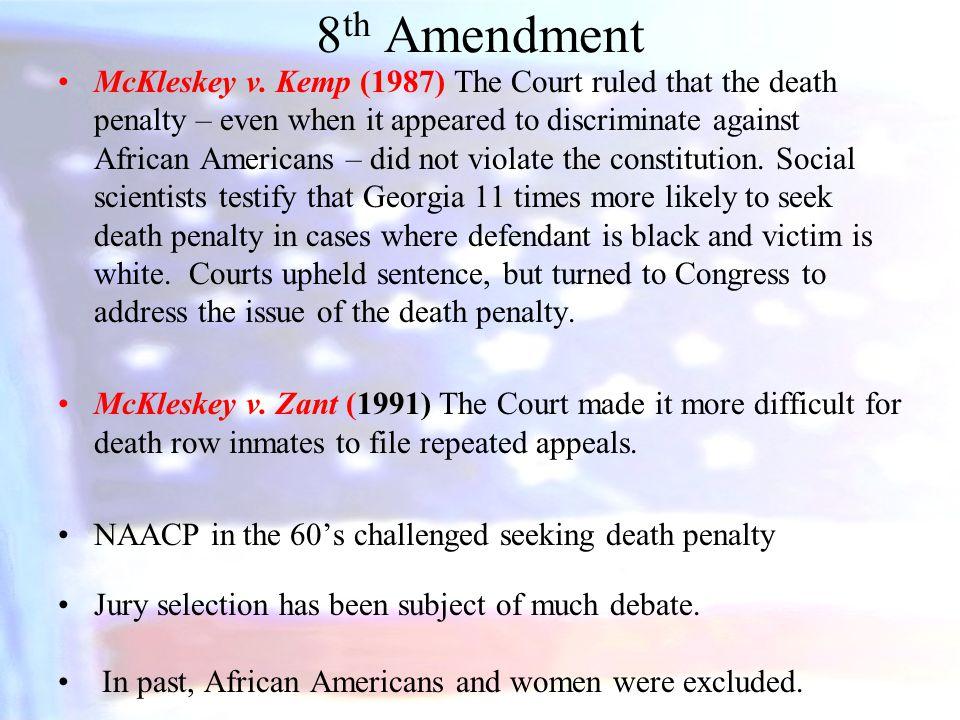 8 th Amendment McKleskey v.