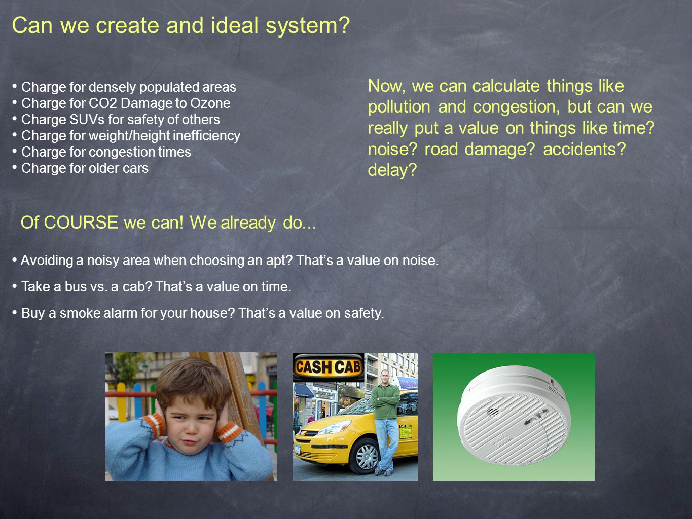 Can we create and ideal system.
