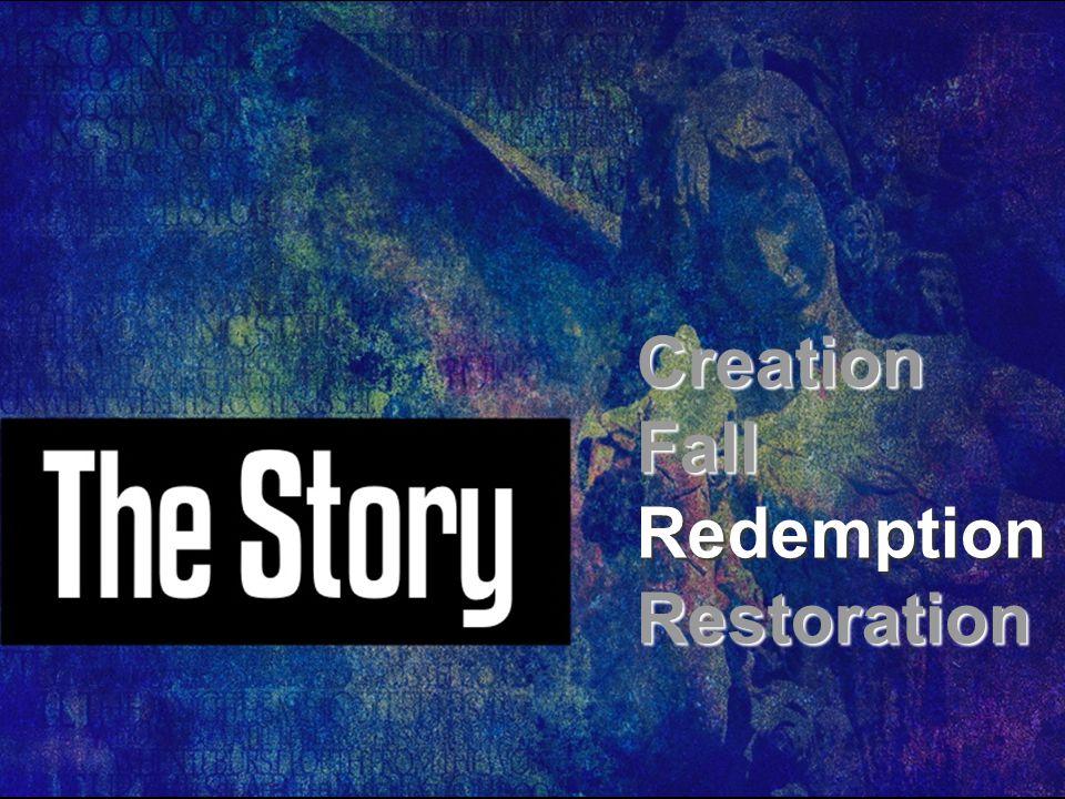 CreationFallRedemptionRestoration