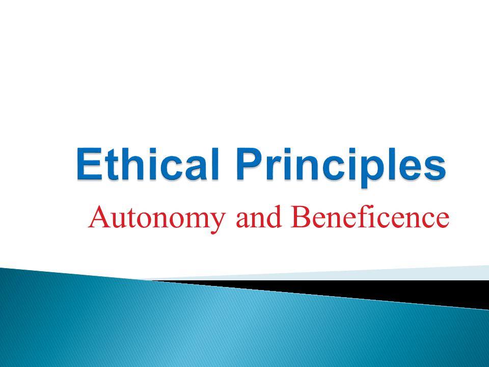 Autonomy and Beneficence