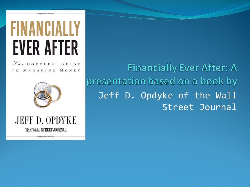 Jeff D. Opdyke of the Wall Street Journal