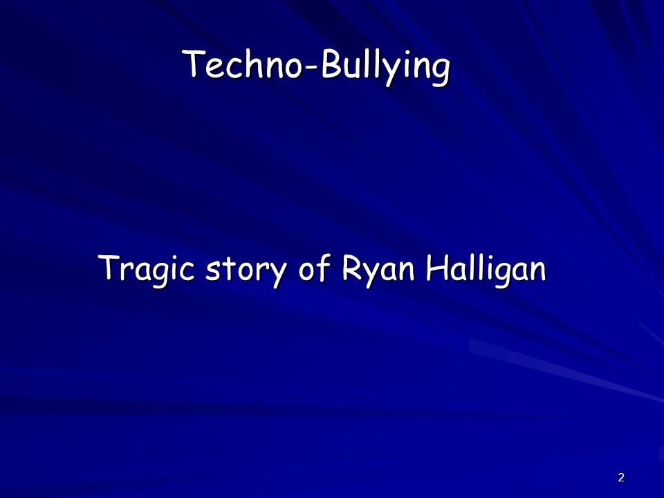 2 Techno-Bullying Tragic story of Ryan Halligan