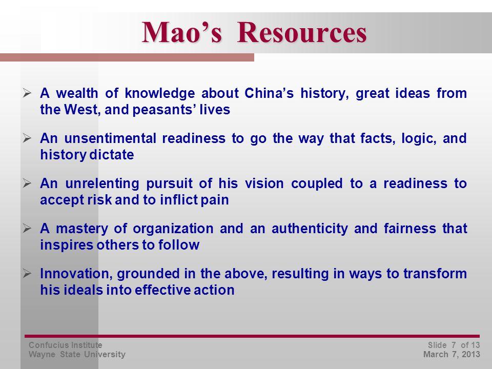 Confucius Institute Wayne State University Slide 8 of 13 March 7, 2013 The Unreasonable Man Persists