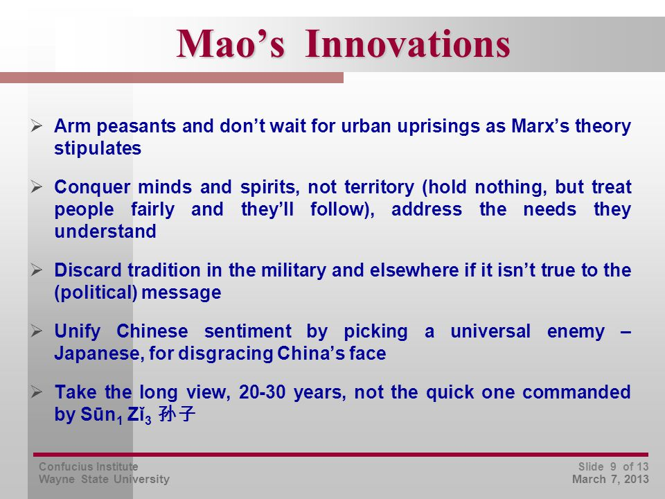 Confucius Institute Wayne State University Slide 10 of 13 March 7, 2013 There's 1.3 Billion of Us