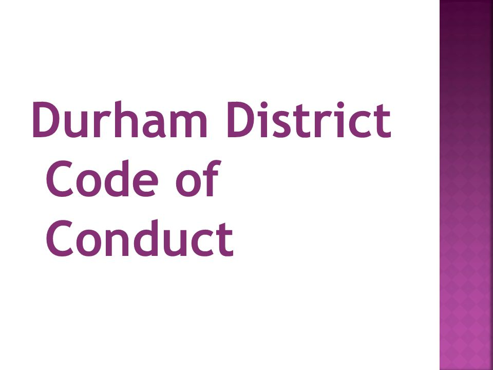 Durham District Code of Conduct