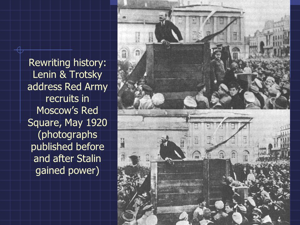 Rewriting history: Lenin & Trotsky address Red Army recruits in Moscow's Red Square, May 1920 (photographs published before and after Stalin gained power)