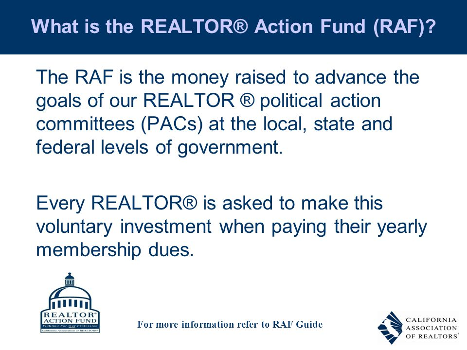 What is the REALTOR® Action Fund (RAF).