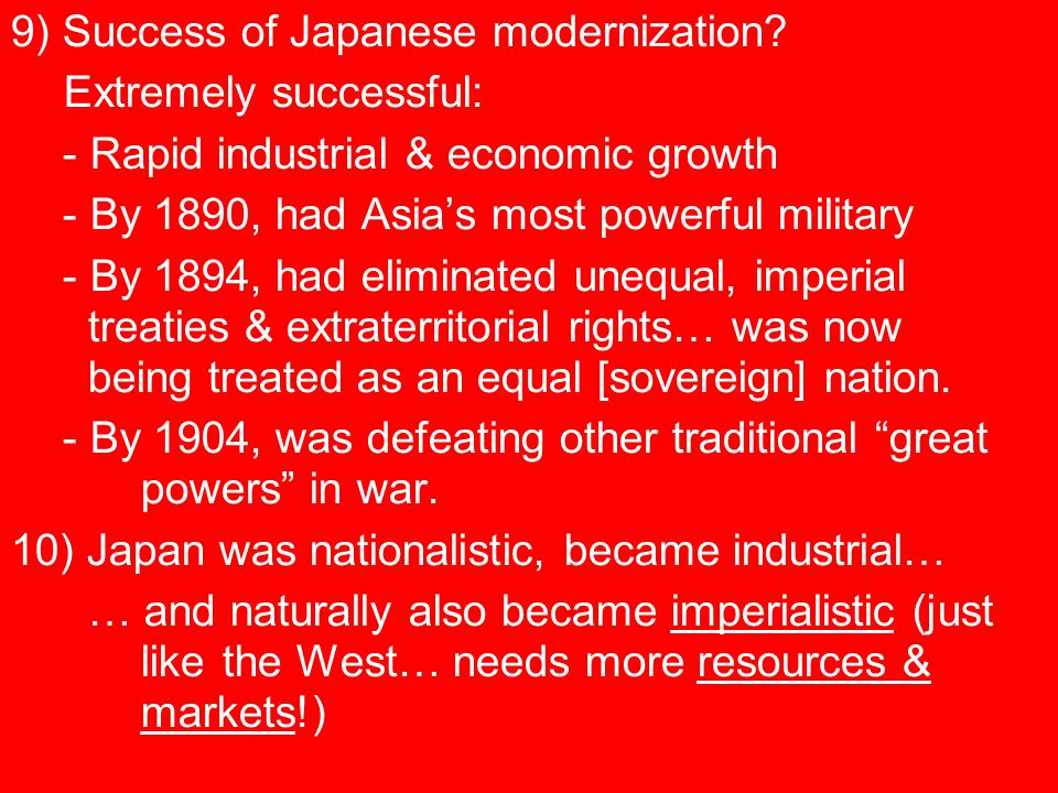 9) Success of Japanese modernization.