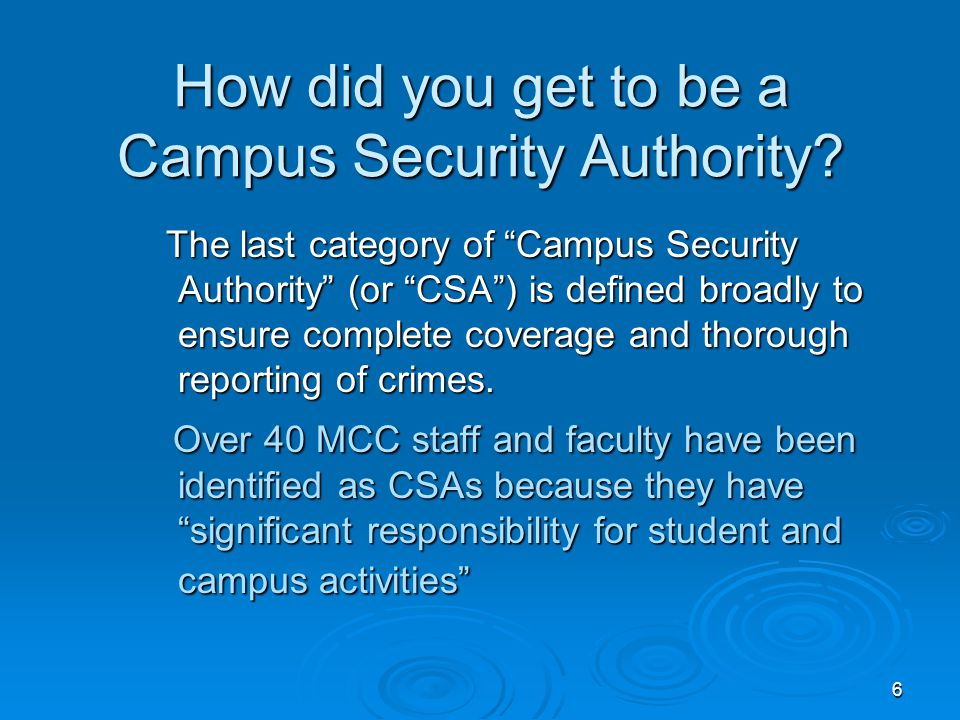 7 Who ISN'T a Campus Security Authority.