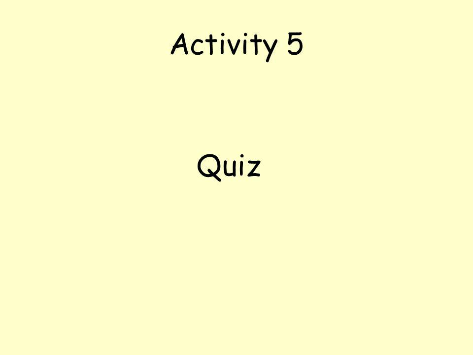 Activity 5 Quiz